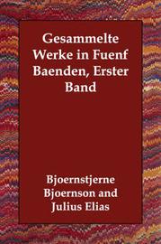 Gesammelte Werke in Fuenf Baenden, Erster Band by Bjoernstjerne Bjoernson image