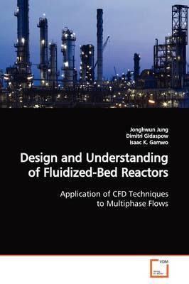Design and Understanding of Fluidized-Bed Reactors by Jonghwun Jung image