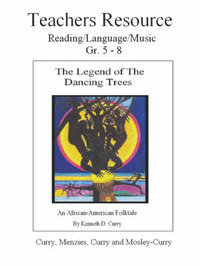 The Legend of the Dancing Trees, Teachers Resource by Kenneth Curry image