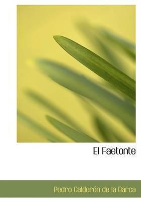El Faetonte by Pedro Calderon de la Barca