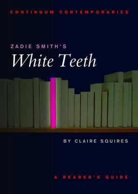 "Zadie Smith's ""White Teeth"" by Claire Squires image"