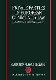 Private Parties in European Community Law by Albertina Albors-Llorens image