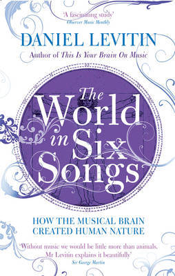 The World in Six Songs by Daniel Levitin image