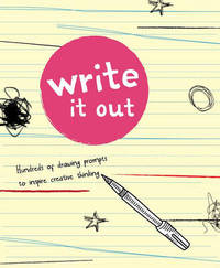 Write It Out by Brandon T. Snider