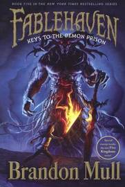 Keys to the Demon Prison by Brandon Mull