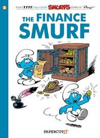 Smurfs #18: The Finance Smurf, The by Peyo