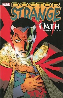 Doctor Strange: The Oath by Brian K Vaughan