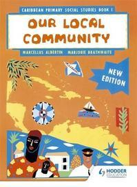 Caribbean Primary Social Studies New Ed Book 1 by Marcellus Albertin