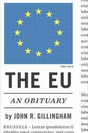 The Eu by John Gillingham