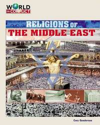 Religions of the Middle East by Cory Gideon Gunderson image
