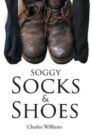 Soggy Socks and Shoes by Charles Williams