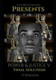 Power & Justice by Ty Robinson