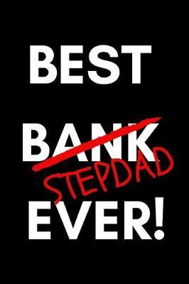 Best Stepdad Ever! by Lovedad Press