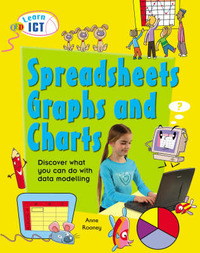 Spreadsheets, Graphs and Charts by Anne Rooney image
