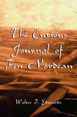 The Courious Journal of Fen Nordean by W.F. Edwards image