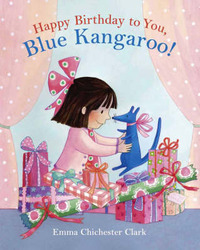 Happy Birthday to You, Blue Kangaroo by Emma Chichester Clark image