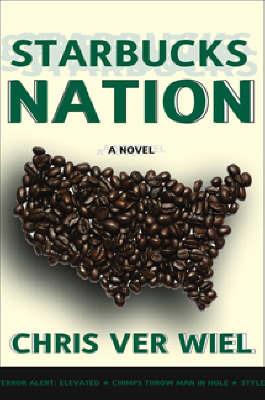 Starbucks Nation by Chris Ver Wiel image