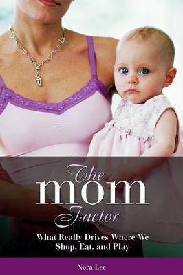 The Mom Factor by Nora Lee image