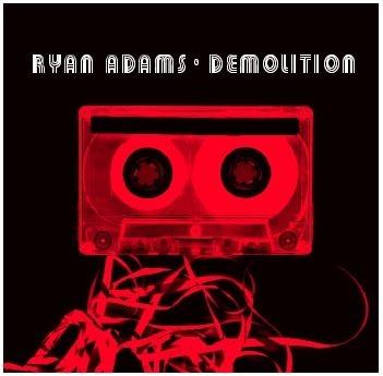 Demolition by Ryan Adams