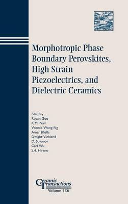 Morphotropic Phase Boundary Perovskites, High Strain Piezoelectrics, and Dielectric Ceramics image