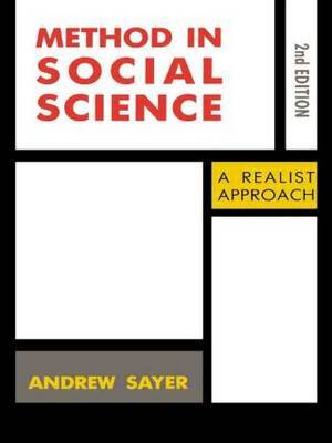 Method in Social Science: A Realistic Approach by Andrew Sayer image