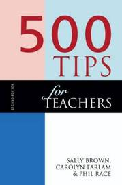 500 Tips for Teachers by Phil Race image