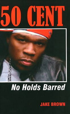50 Cent - No Holds Barred by Jake Brown image