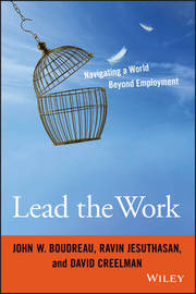Lead the Work by John W. Boudreau