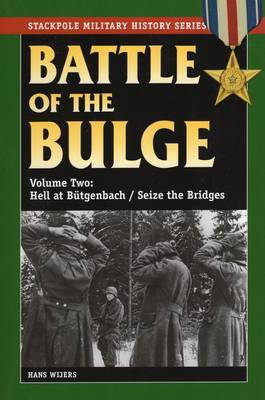 Battle of the Bulge: Vol. 2 by Hans Wijers