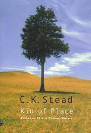 Kin of Place by C.K. Stead image