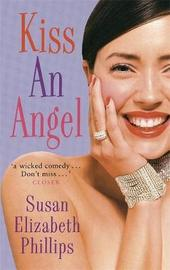 Kiss an Angel by Susan Elizabeth Phillips image