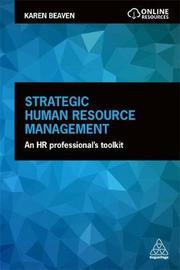 Strategic Human Resource Management by Karen Beaven