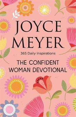 The Confident Woman Devotional by Joyce Meyer image
