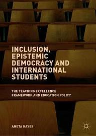 Inclusion, Epistemic Democracy and International Students by Aneta Hayes