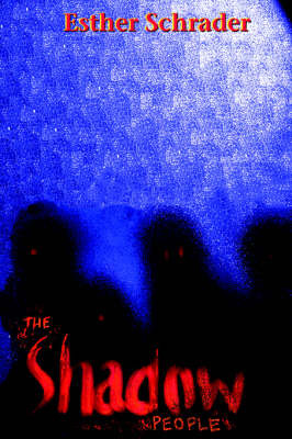 The Shadow People by Esther Schrader image