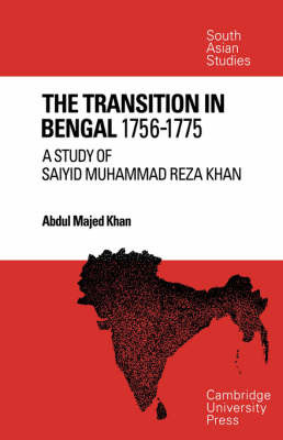 The Transition in Bengal, 1756-75 by Abdul Majed Khan image