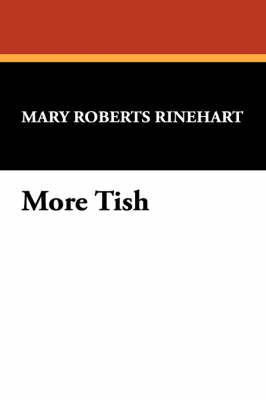 More Tish by Mary Roberts Rinehart image