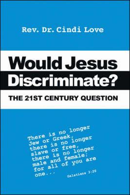 Would Jesus Discriminate? by Cindi Love image