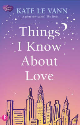 Things I Know About Love by Kate Le Vann image
