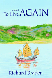 To Live Again by Richard Braden image