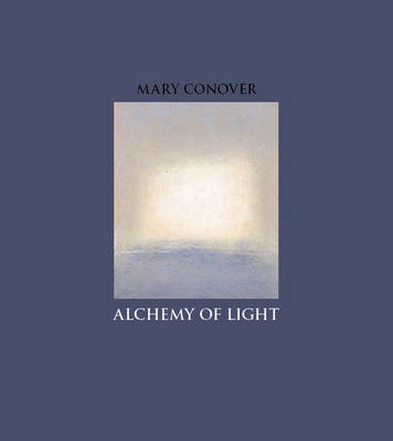 Alchemy of Light by Mary Conover image