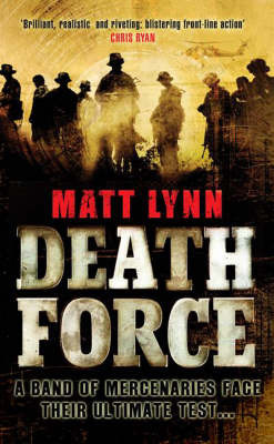 Death Force by Matt Lynn