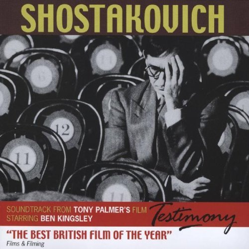 Shostakovich: Testimony Soundtrack by Dmitri Shostakovich