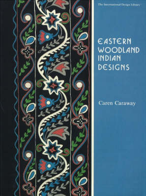 Eastern Woodland Indian Designs by Caren Caraway image