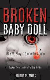 Broken Baby Doll by Tanisha M Miles