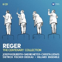 Reger: The Centenary Collection by Max Reger