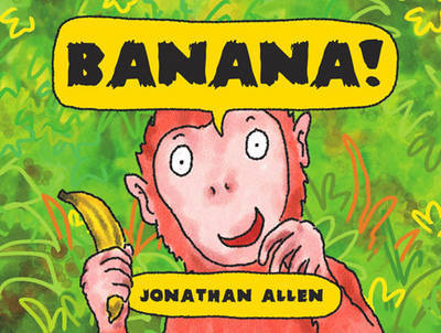 Banana! by Jonathan Allen image