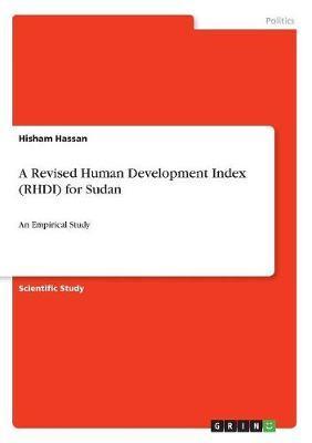 A Revised Human Development Index (Rhdi) for Sudan by Hisham Hassan