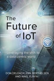 The Future of IoT by Don Deloach image