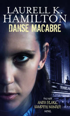 Danse Macabre (Anita Blake #13) (face cover) by Laurell K. Hamilton